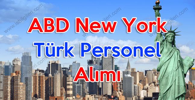ABD New York Türk Uyruklu Lise Mezunu Personel Alımı Yapılacak