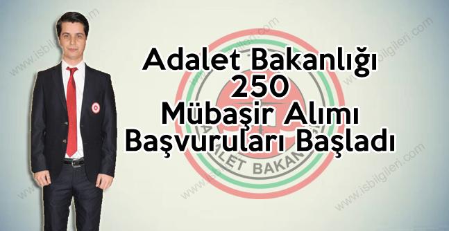 Adalet Bakanlığı 250 Mübaşir Alımı Başvuruları Başladı
