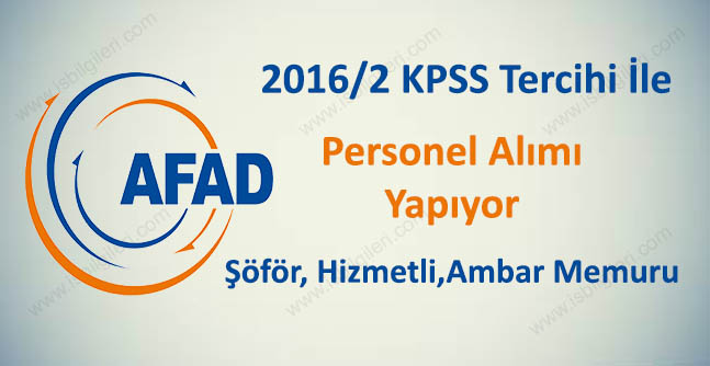 AFAD KPSS 2016/2 ile Personel Alacak