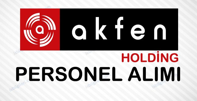 Akfen Holding Personel Alımı İş İlanları