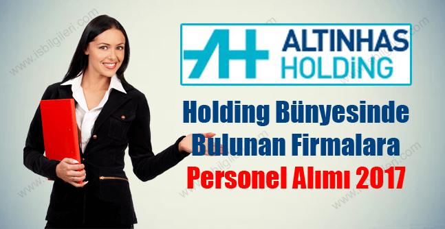 Altınhas Holding iş başvurusu