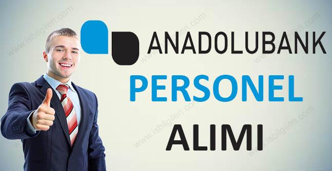 Anadolubank Personel İş İlanları 2017