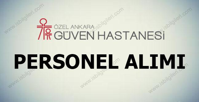 Ankara Güven Hastanesi Personel Alımı 2017