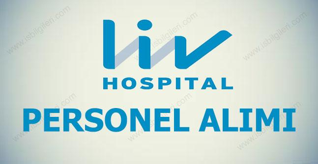 Ankara Liv Hospital Personel Alımı 2017