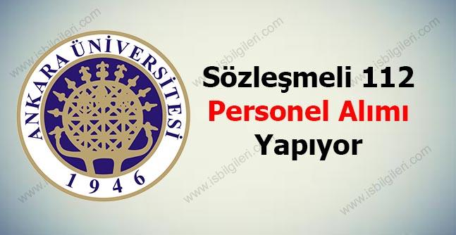 Ankara Üniversitesi Sözleşmeli 112 Personel Alımı Yapıyor
