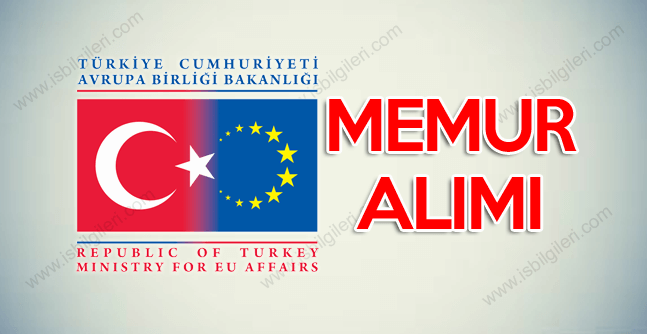 Avrupa Birliği Bakanlığı yarışma sınavı ile memur alımı