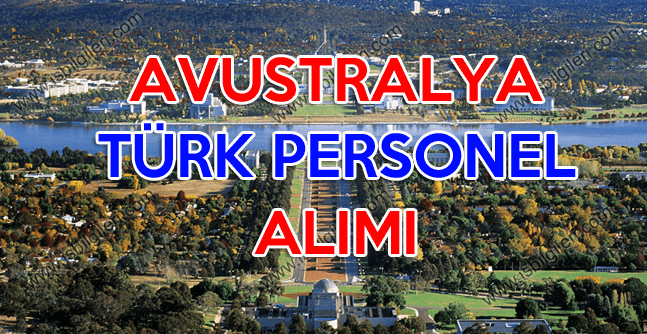 avustralya da çalışmak isteyenler için türk personel alımı ilanı