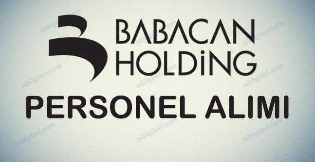 Babacan Holding Personel Alımı İş İlanları