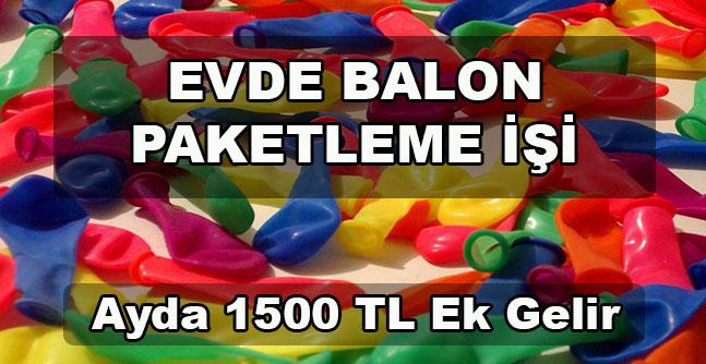 Balon Paketleme İşi ile Aylık 1500 TL Kazanın