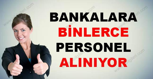 Bankalara Binlerce Personel Alınacak