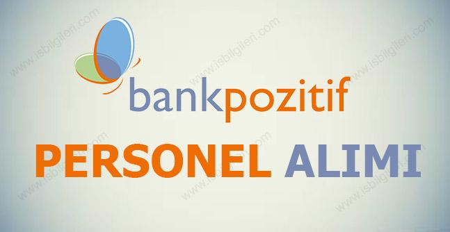 BankPozitif Personel Alımı İş İlanları 2017