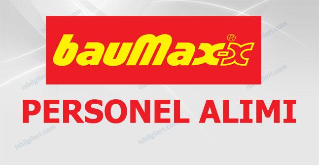 BauMax Personel Alımı İş İlanları