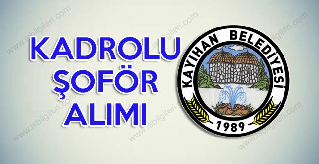Belediyeye İlköğretim Mezunu Yolcu taşıma Şoförü Alımı ilanı yayınlandı