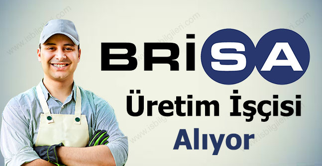 Brisa Bridgestone Lise Mezunu Üretim İşçisi Alıyor