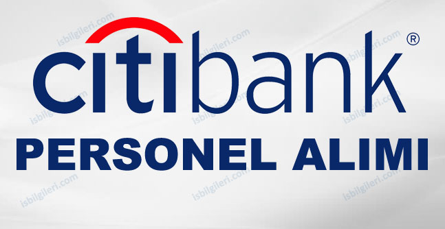 Citibank Personel Alımı İş İlanları