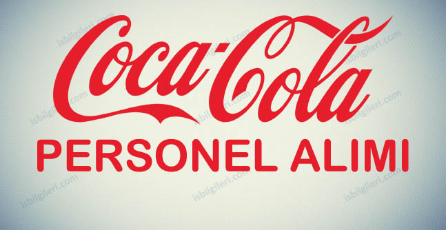 Coca-Cola Personel Alımı İş İlanları