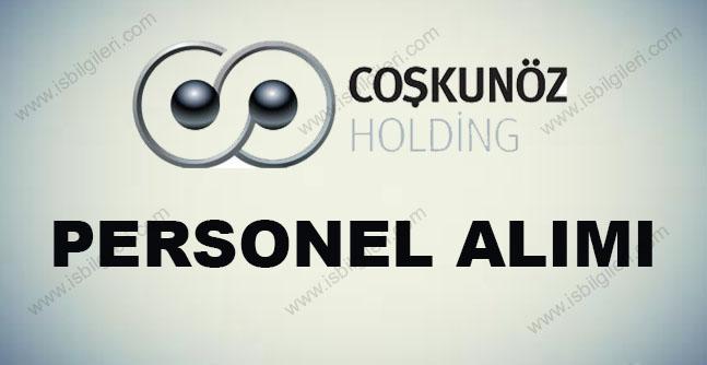 Coşkunöz Holding Personel Alımı 2017