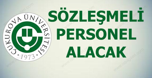 Çukurova Üniversitesi 11 Sözleşmeli Personel Alıyor