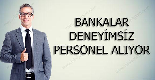 Deneyimsiz Banka Personel Alımları 2018