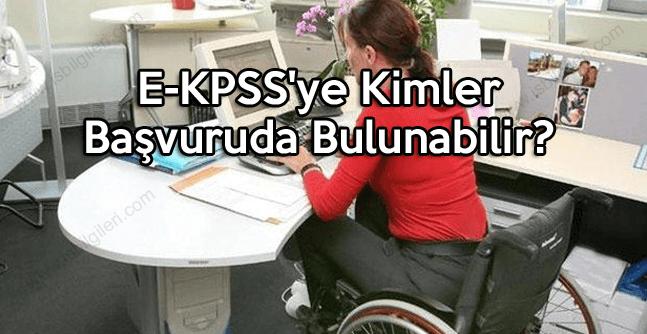 E-KPSS'ye Kimler Başvuruda Bulunabilir?