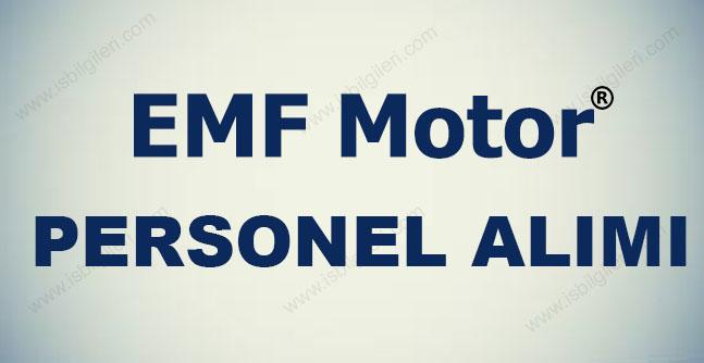 EMF Motor Sanayi Personel Alımı İş İlanları 2017