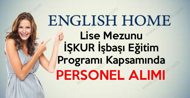 English Home Lise Mezunu Personel Alım ilanları