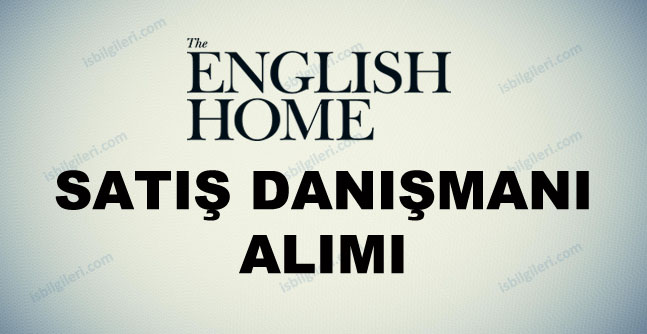English Home Personel Alımı İş İlanı