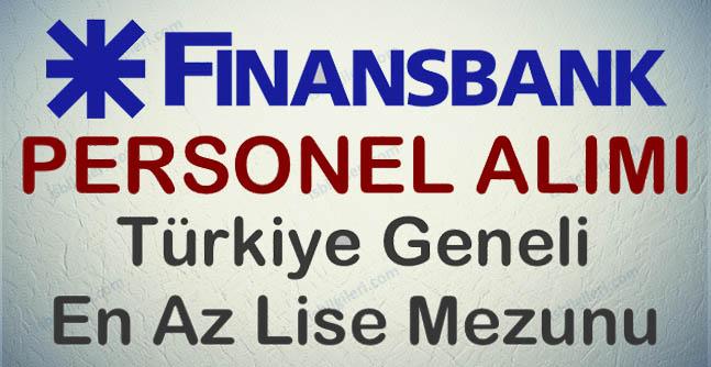 Finansbank personel alımı iş başvurusu