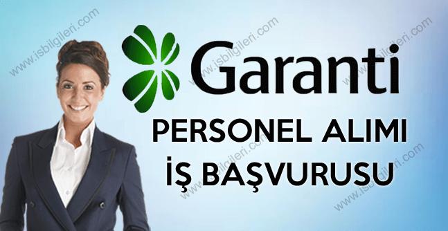 Garanti Bankası Genel Başvuru ile Banka Personeli alımı yapacak