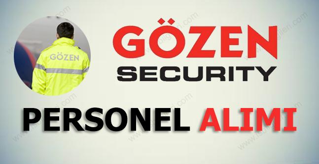 Gözen Güvenlik Personel Alımı İş İlanları 2017