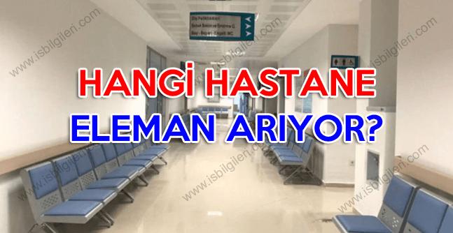 Hangi Hastane Eleman Arıyor?