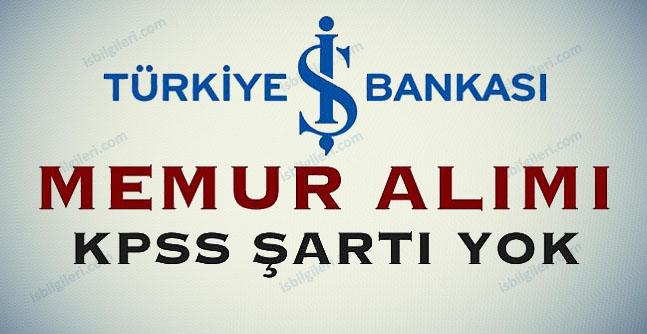 İş Bankası Çok Sayıda Personel Alımı Yapacak