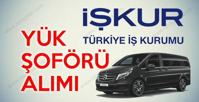 İŞKUR aracılığıyla Türkiye Geneli en az ilkokul mezunu 1000 yük şoförü aranıyor