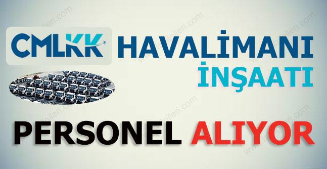 İstanbul 3.Havalimanı Personel Alımı 2017