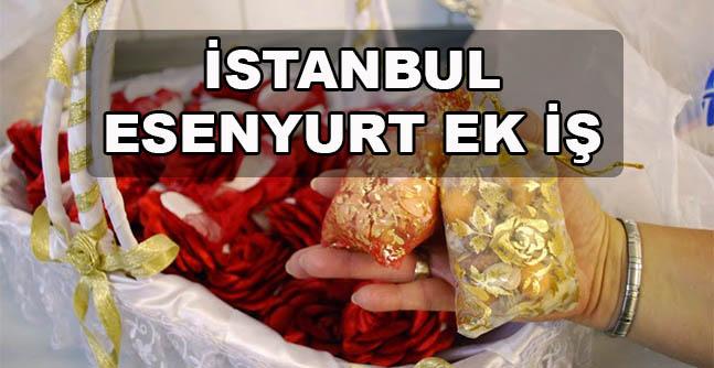 İstanbul Esenyurt Ek İş İlanları