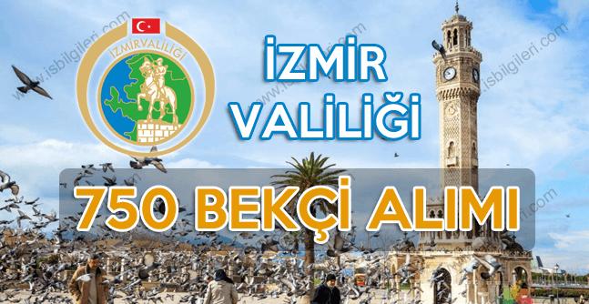 İzmir Lise Mezunu 750 Bekçi alımı başvuruları başladı