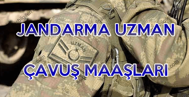 Jandarma Uzman Çavuş Maaşı 2018