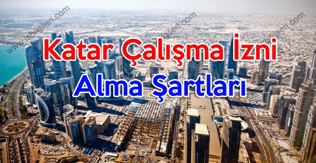 Katar Çalışma İzni Alma Şartları 2018