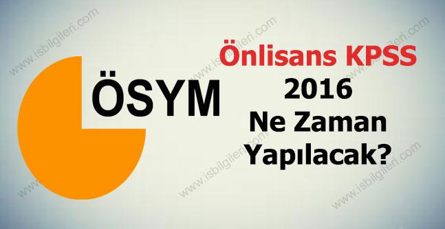 Meslek Yüksekokulu 2016  KPSS Sınavı Ne Zaman?