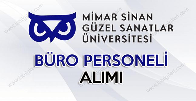 Mimar Sinan Güzel Sanatlar Üniversitesi Lise Mezunu Büro Personeli Alım Duyurusu