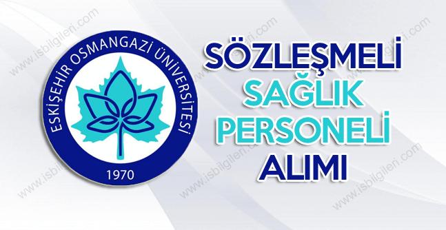 Osmangazi Üniversitesi Lise Mezunu Sağlık Personeli Alımı duyurusu yaptı