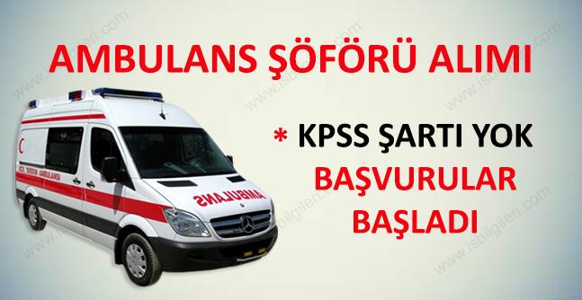 Özel Ambulans Şoförü Alımı