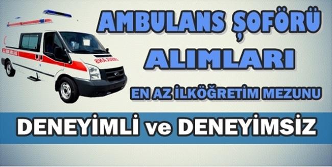 Özel hastaneler ambulans şöförü arıyor