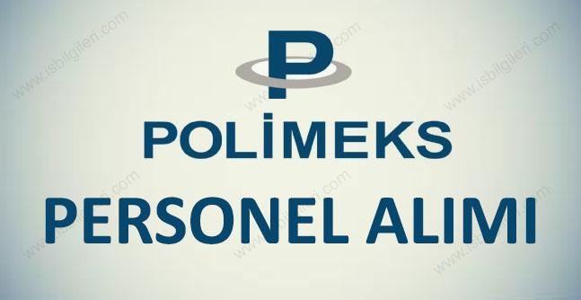 Polimeks İnşaat İşçi ve Personel Alımı iş başvurusu 2018