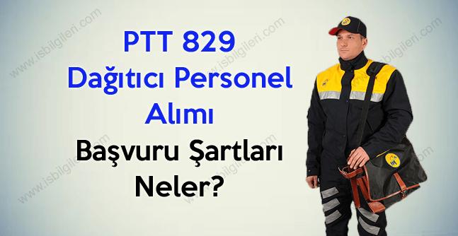 PTT 829 Dağıtıcı Personel Başvuru Şartları Neler?
