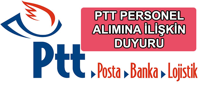PTT personel alım şartlarında değişiklik duyurusu yayınladı