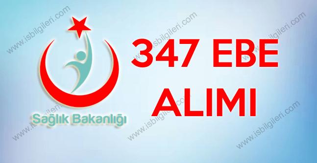 Sağlık Bakanlığı Türk Halk Sağlığı Kurumu 347 Ebe Alımı duyurusu