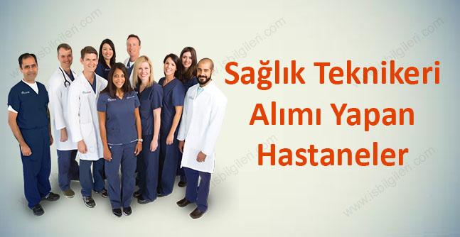 Sağlık Teknikeri Alımı Yapan Hastaneler