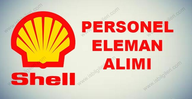 Shell Petrol Personel Alımı İş İlanı