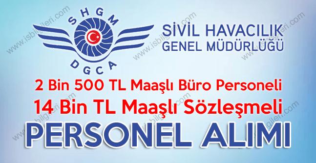 Sivil Havacılık 14bin TL maaşlı sözleşmeli personel ve büro personeli alımı şartlarını belirledi